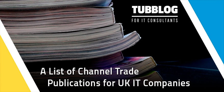 A-list-of-channel-trade-publications-for-UK-IT-companies