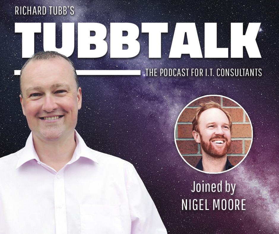 Tubbtalk 51 - Nigel Moore of The Tech Tribe