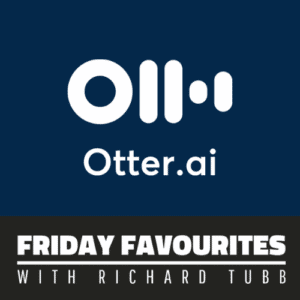 Otter AI-Tubblog Friday Favourite by Richard Tubb