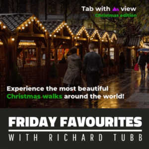 Tab with a view xmas edition Friday Favourites with Richard Tubb